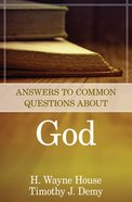Answers to Common Questions About God Paperback