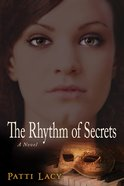 The Rhythm of Secrets Paperback