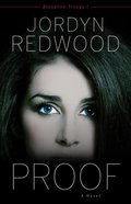 Proof (#01 in Bloodline Trilogy Series) Paperback