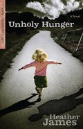 Unholy Hunger (#01 in Lure Of The Serpent Series) Paperback