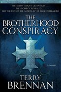 The Brotherhood Conspiracy (#02 in The Jerusalem Prophecies Series) Paperback