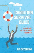 A Christian Survival Guide Paperback