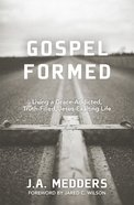 Gospel Formed eBook