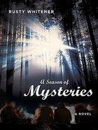 A Season of Mysteries eBook