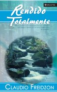 Rendido Totalmente (Fully Surrended) Paperback