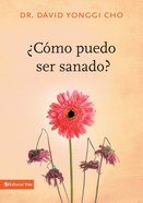 Cmo Puedo Ser Sanado? Paperback