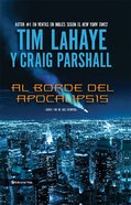Fin De Los Tiempos #01: Borde Del Apocalipsis (Spanish) (Spa) (End Series, the #01: Edge of Apocalypse) (#01 in End Series) eBook