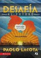 Desafia Al Futuro (Spa) (Challenges To The Future) eBook