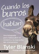 Cuando Los Burros Hablan eBook