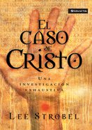 El Caso De Cristo (Spa) (The Case For Christ) eBook