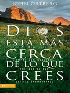 Dios Esta Mas Cerca De Lo Que Crees (Spanish) (Spa) (God Is Closer Than You Think) eBook