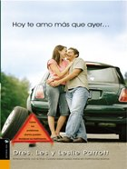 Hoy Te Amo Mas Que Ayer (Spanish) (Spa) (I Love You More Today Than Yesterday) eBook
