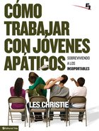 Como Trabajar Con Jovenes Apaticos (Spanish) (Spa) (How To Work With Young People) eBook