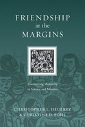 Friendship At the Margins (Resources For Reconciliation Series) eBook