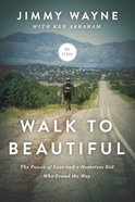 Walk to Beautiful Hardback