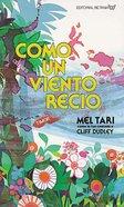 Como Un Viento Recio (Like A Mighty Wind) Paperback