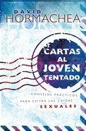 Cartas Al Joven Tentado (Letters To The Tempted) Paperback