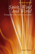 Spirit, Word and World: Evangelical Christianity in Australia eBook
