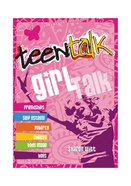 Girl Talk (Teen Talk Series) eBook