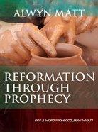 Reformation Through Prophecy eBook