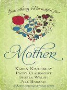 Something Beautiful For Mother eBook