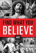 A to Z: Find What You Believe eBook