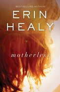 Motherless Paperback