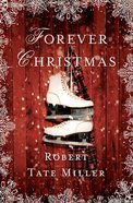 Forever Christmas Hardback