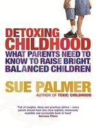 Detoxing Childhood eBook