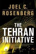 The Tehran Initiative Hardback
