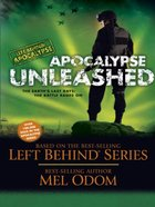 Apocalypse Unleashed (#04 in Left Behind: Apocalypse Series) eBook