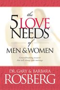 The 5 Love Needs of Men and Women eBook