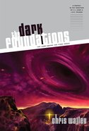 The Dark Foundations (#02 in Lamb Among The Stars Series)
