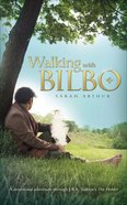 Walking With Bilbo eBook