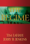 The Regime (Prequel #02) (#00B in Left Behind Series) eBook