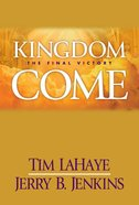 Kingdom Come (#13 in Left Behind Series) eBook
