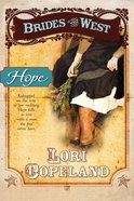 Hope (#03 in Brides Of The West Series) eBook