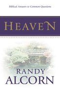 Heaven: Biblical Answers to Common Questions (Booklet) eBook