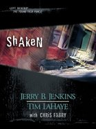 Shaken (Volumes 23-25) (#07 in Left Behind: The Young Trib Force Series) eBook