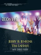 Deceived (Volumes 29-31) (#09 in Left Behind: The Young Trib Force Series) eBook