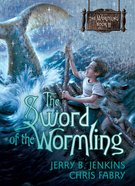 The Sword of the Wormling (#02 in The Wormling Series) eBook
