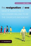 The Resignation of Eve eBook