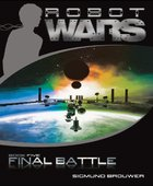 Final Battle (#05 in Robot Wars Series) eBook