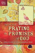 The One Year Praying God's Promises Through the Bible eBook