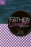 The One Year Father-Daughter Devotions eBook