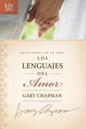 Devocional En Un - Los Lenguajes Del Amor (Spa) (One Year Devotions - Languages Of Love) eBook
