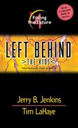 Facing the Future (#04 in Left Behind The Kids Series) eBook