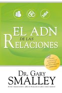 El Adn De Las Relaciones (Spa) (The Dna Of Relationships) eBook