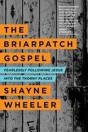 The Briarpatch Gospel eBook
