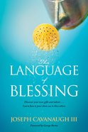 The Language of Blessing eBook